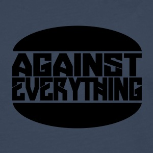 Against everything - Men's Premium Longsleeve Shirt