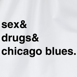 Sex, Drugs and Chicago Blues T-Shirt - Turnbeutel