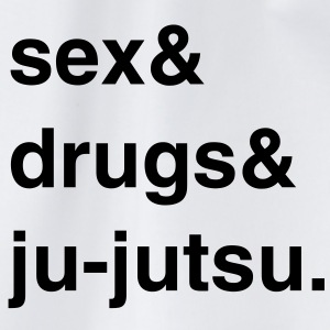 Sex, Drugs and Ju-jutsu T-Shirt - Turnbeutel