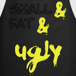 Small & Fat & Ugly, klein & dick & häßlich 2c Camisetas - Delantal de cocina
