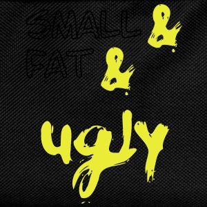 Small & Fat & Ugly 2c T-Shirts - Kids' Backpack