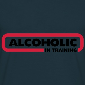 Alcoholic in Training - Men's T-Shirt