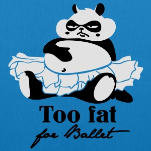 Too fat for Ballet T-Shirts - Bio-Stoffbeutel