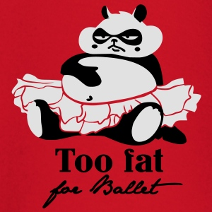 Too fat for Ballet T-shirts - T-shirt