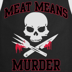 Meat means murder Shirts - Cooking Apron