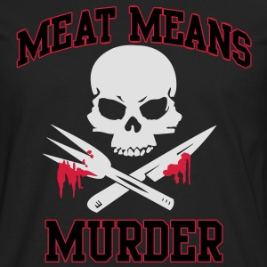 Meat means murder Shirts - Men's Premium Longsleeve Shirt
