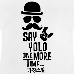 Like a say you only live once boss moustache Tee shirts - T-shirt Bébé
