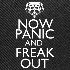 Now panic and freak out - Snapback Cap