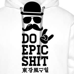 Like a Do Epic Shit moustache boss t-shirts T-shirts - Mannen Premium hoodie