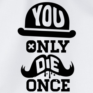 You only die once evolution geek quote moustache Other - Drawstring Bag