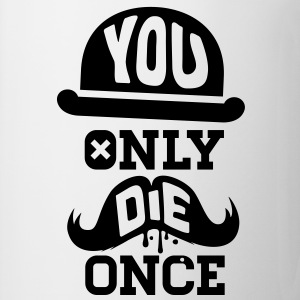 You only die once evolution geek quote moustache Other - Mug