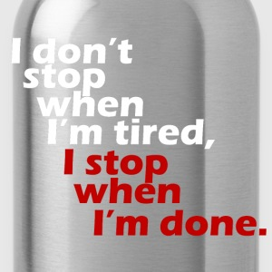 I don't stop workout motivation white T-Shirts - Water Bottle