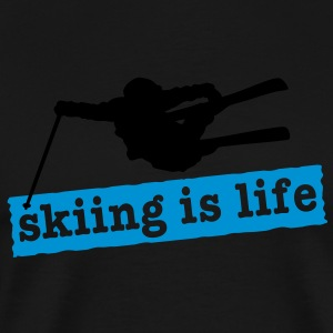 skiing is life i 2c Sweats - T-shirt Premium Homme