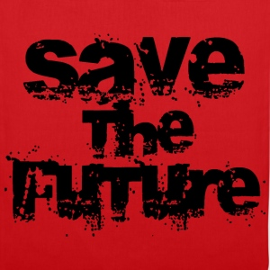 Save The Future - Black Shirts - Tote Bag