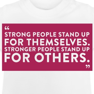 Quote Strong People (1c)++2012 T-shirts - Baby-T-shirt
