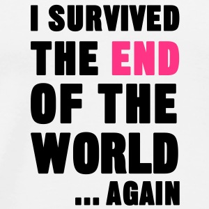 I Survived the End of the World Bottles & Mugs - Men's Premium T-Shirt