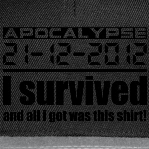 Apocalypse 21-12-2012 I survived and all i got was - Snapback Cap