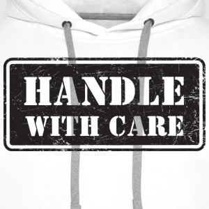 Handle With Care - Grungy Distressed Look - Men's Premium Hoodie