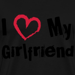 I Love My Girlfriend Pullover & Hoodies - Männer Premium T-Shirt