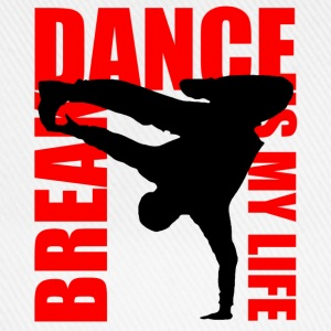 break dance is my life Sweatshirts - Baseballkasket