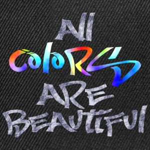all_colors_are_beautiful T-Shirts - Snapback Cap
