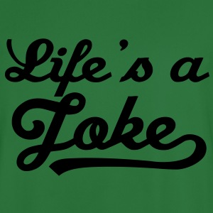 Life Is A Joke 1 Hoodies & Sweatshirts - Men's Football Jersey