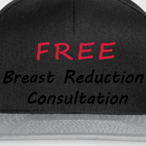 Free breast reduction consultation - Casquette snapback