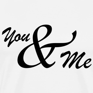 You & Me and toi et moi aime ensemble 1c Tabliers - T-shirt Premium Homme