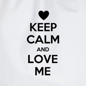Keep calm and love me Magliette - Sacca sportiva