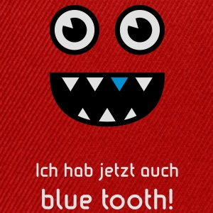 Ich hab jetzt auch blue tooth! (3C) T-Shirt - Snapback Cap