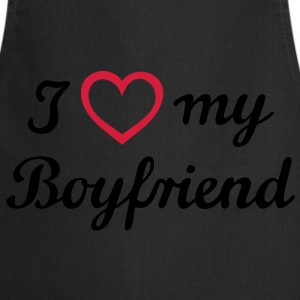 I love my Boyfriend. Friend, man, husband T-Shirts - Cooking Apron