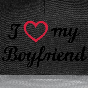 I love my Boyfriend. I love my boyfriend. Vriend,  T-shirts - Snapback cap