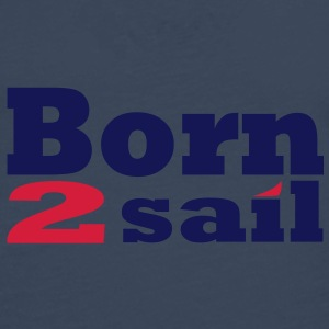 Born to sail Voile Sweat-shirts - T-shirt manches longues Premium Homme