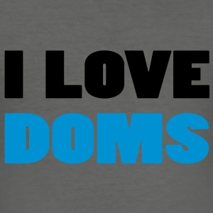 I Love DOMS Bags  - Men's Slim Fit T-Shirt