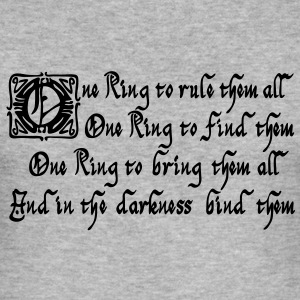 One Ring to rule them all Hoodies & Sweatshirts - Men's Slim Fit T-Shirt