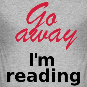 Go away I´m reading 2c Sweaters - slim fit T-shirt