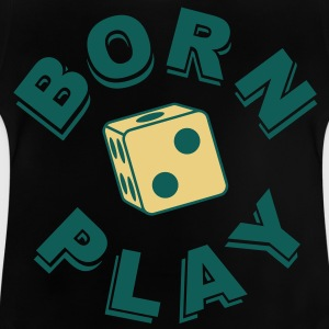 Born to Play T-Shirts - Baby T-Shirt