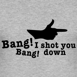 bang bang i shot you down fingergun Sweat-shirts - Tee shirt près du corps Homme