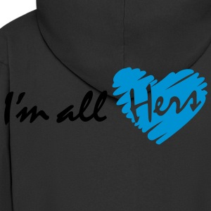 I'm all hers - Men's Premium Hooded Jacket