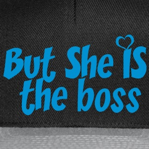 But she is the boss - Snapback Cap