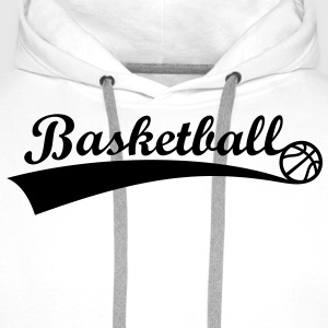 Basket-ball Boule *** Fan d'équipe de basket-ball  Tee shirts - Sweat-shirt à capuche Premium pour hommes