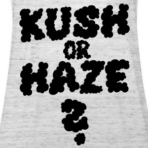 KUSH OR HAZE - Frauen Tank Top von Bella