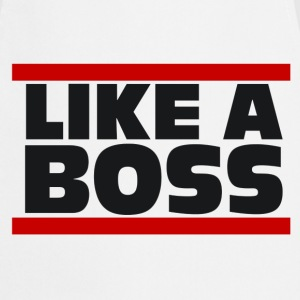 Like a Boss - Shirt - Kochschürze