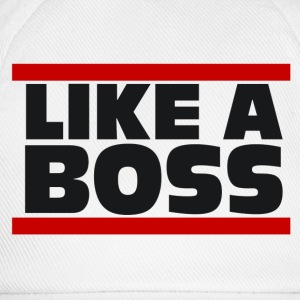 Like a Boss - Shirt - Baseballkappe