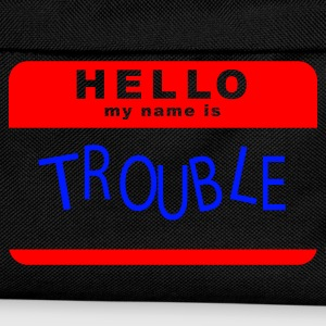 Schwarz Hello My Name Is Trouble T-Shirts - Kinder Rucksack
