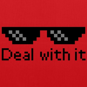 Deal With It T-Shirts - Stoffbeutel