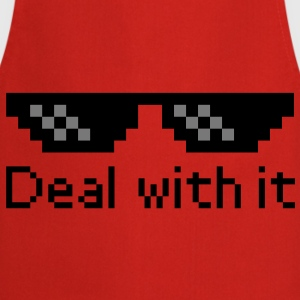 Deal With It T-Shirts - Cooking Apron