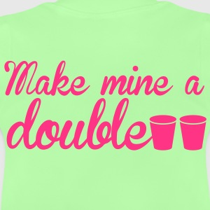 MAKE MINE A DOUBLE! shot glasses Hoodies - Baby T-Shirt