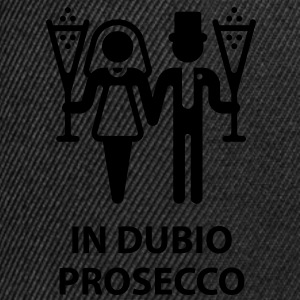 In Dubio Prosecco (Wedding, Marriage) T-Shirt - Snapback Cap