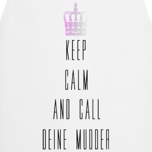 keep calm and call mudder Pullover & Hoodies - Kochschürze